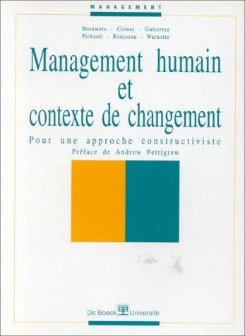 9782804125776: Management humain et contexte de changement. Pour une approche constructive