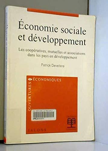 9782804126414: Economie sociale et développement. Les coopératives, mutuelles et associations dans les pays en développement