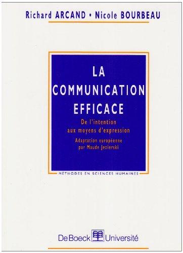 9782804126834: La communication efficace. De l'intention aux moyens d'expression