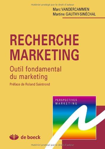 9782804129316: Recherche marketing outil fondamental du marketing