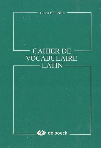 9782804131081: Cahier de vocabulaire latin