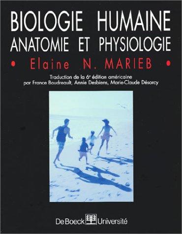 9782804131524: Biologie humaine : Anatomie et Physiologie