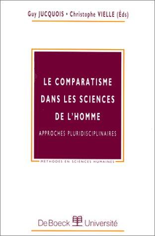 9782804132934: Le Comparatisme dans les sciences de l'homme : approches pluridisciplinaires