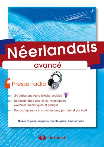 9782804134914: N�erlandais avanc� : Presse radio