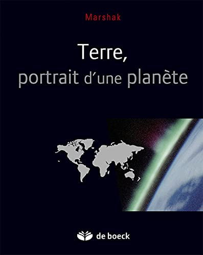 Terre, portrait d'une planète (French Edition) (2804135071) by Marshak