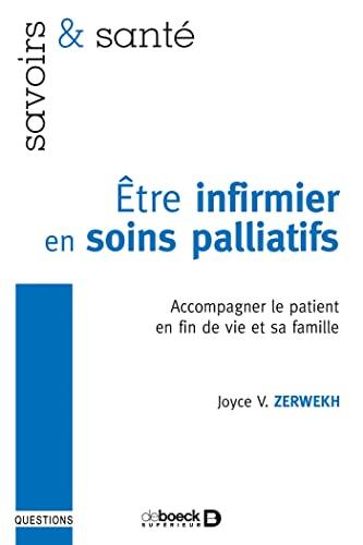 ETRE INFIRMIER EN SOINS PALLIATIFS: ZERWEKH ED 2010