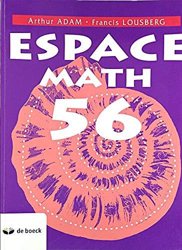 9782804135553: Espace Math 56 Manuel 6 Per./Sem. et + - Édition pour le Luxembourg