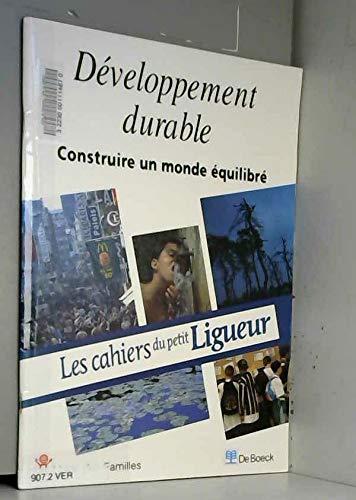 9782804135706: Développement durable : Construire un monde équilibré