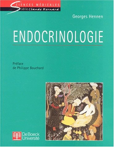 Endocrinologie (French Edition): Hennen