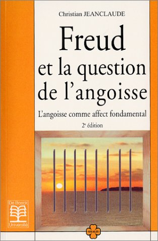 9782804139704: Freud et la question de l'angoisse : L'angoisse comme affect fondamental