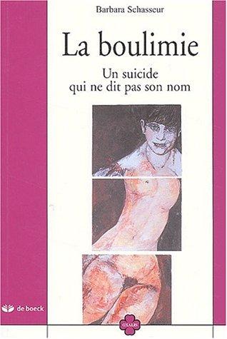 9782804139797: La boulimie : Un suicide qui ne dit pas son nom