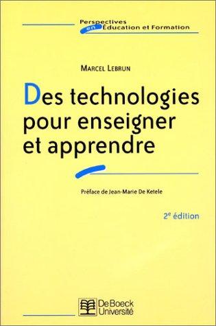 9782804140038: Des technologies pour enseigner et apprendre