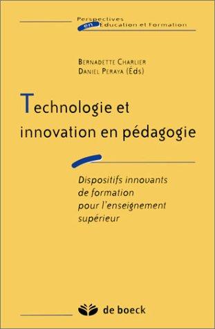 9782804141004: Technologie et innovation en pédagogie : Dispositifs innovants de formation pour l'enseignement supérieur
