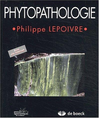 9782804141158: phytopathologie/traite de phytopathologie/