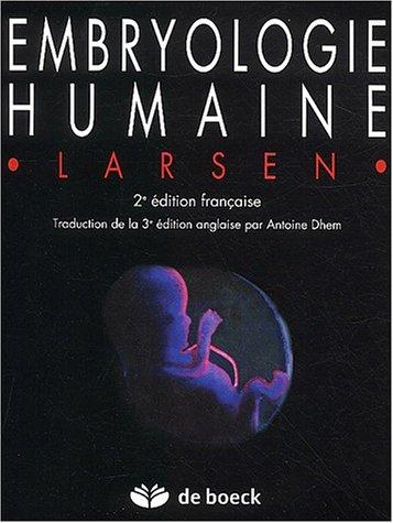 9782804141219: Embryologie humaine. 2ème édition