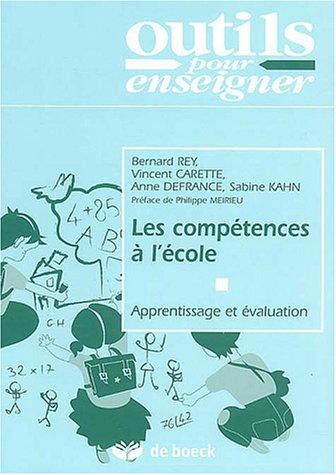 9782804142797: Les compétences à l'école : Apprentissage et évaluation