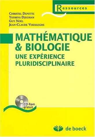 9782804143145: mathematique biologie + cd-rom une experience pluridisciplinaire