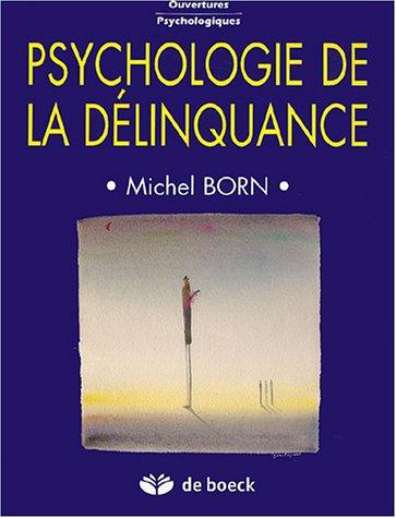 9782804143428: Psychologie de la délinquance