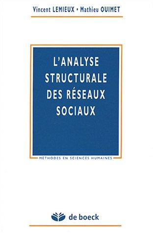 9782804145521: l'analyse structurale des reseaux sociaux