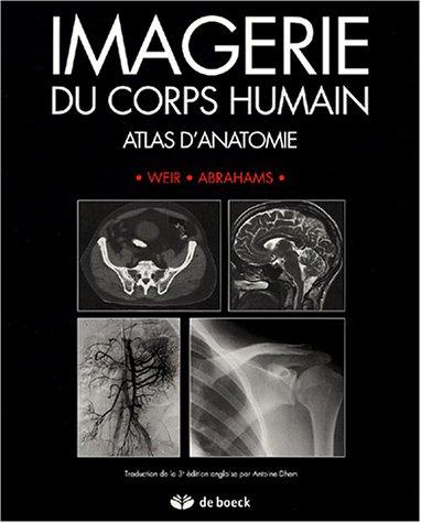 9782804146252: Imagerie du corps humain : Atlas d'anatomie