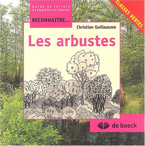 9782804146474: Les arbustes (French Edition)