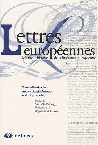 Lettres europà ennes : Manuel universitaire d'histoire: Annick Benoit-Dusausoy