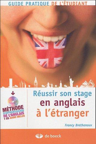 9782804148683: Réussir son stage en anglais à l'étranger : Guide pratique de l'étudiant (1CD audio)