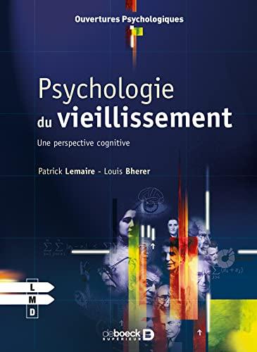 9782804149536: Psychologie du vieillissement : Une perspective cognitive