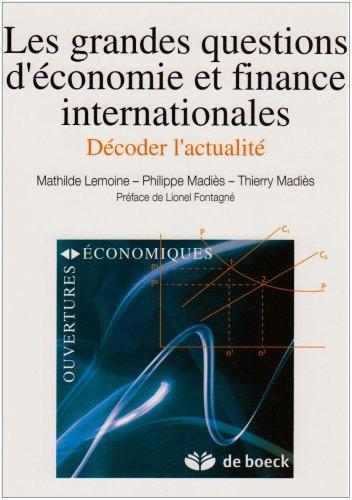 9782804150235: les grandes questions d'economie et finance internationales decoder l'actualite