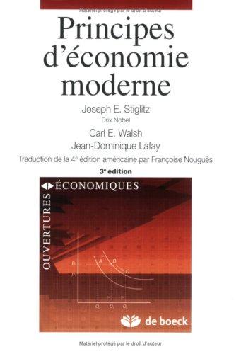 principes d'economie moderne (2804152022) by Carl E. Walsh, Jean-Dominique Lafay, Joseph E. Stiglitz, Joseph Stiglitz