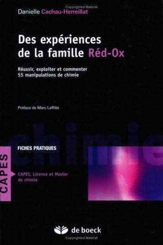 9782804152130: Des expériences de la famille réd-ox : réussir, exploiter et commenter 55 manipulations de chimie