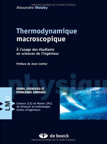 9782804152383: Thermodynamique macroscopique : A l'usage des �tudiants en sciences de l'ing�nieur