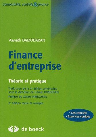 """""""finance d'entreprise ; théorie et pratique"""" (9782804152543) by [???]"""
