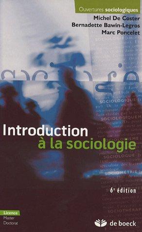 9782804152550: Introduction � la sociologie : Edition 2006