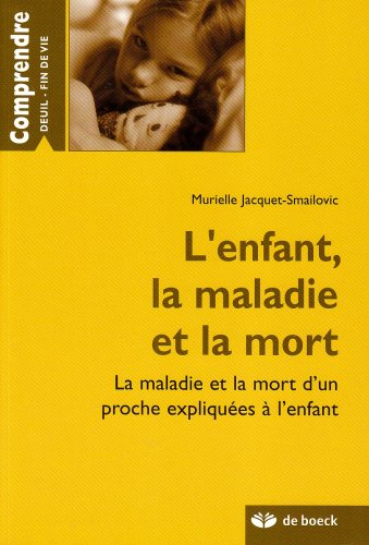 L'enfant, la maladie et la mort : Murielle Jacquet-Smailovic