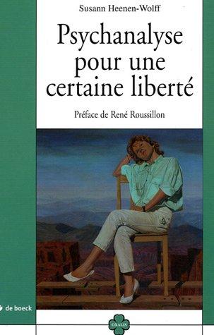 9782804153731: Psychanalyse pour une certaine liberté