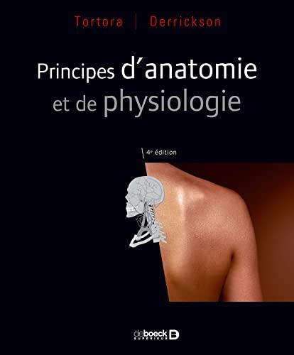 9782804153793: Principes d'anatomie et de physiologie
