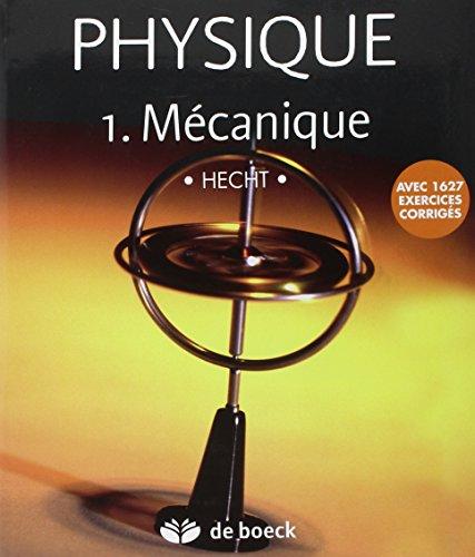 9782804153809: Physique : Tome 1, Mécanique
