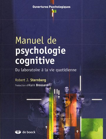 9782804153861: Manuel de psychologie cognitive : Du laboratoire à la vie quotidienne