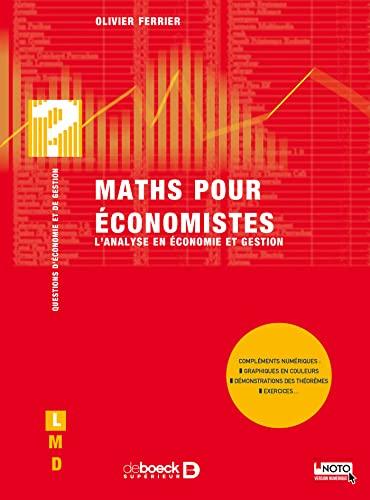 9782804154912: Maths pour �conomistes : L'analyse en �conomie et gestion