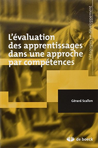 EVALUATION APPRENTISSAGES APPROCHE COMPE: SCALLON NOUV ED 2007