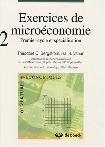9782804156091: Exercices de microéconomie : Volume 2 : premier cycle et spécialisation
