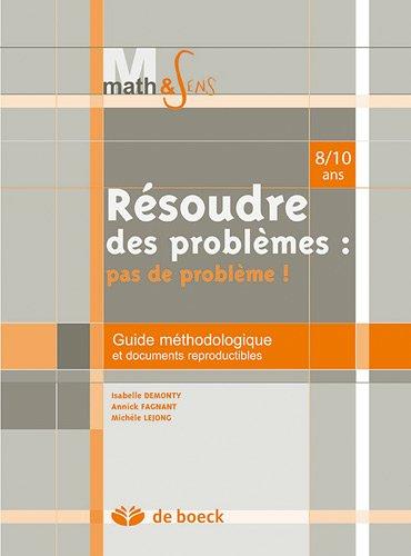 9782804156114: resoudre des problemes : pas de probleme guide methodologique et documents reproductibles - 8/10 a