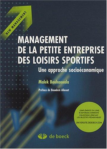 9782804156220: Management de la petite entreprise des loisirs sportifs : Une approche socio-économique