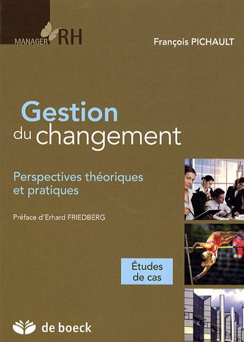 9782804156305: Gestion de changement : Perspectives théoriques et pratiques