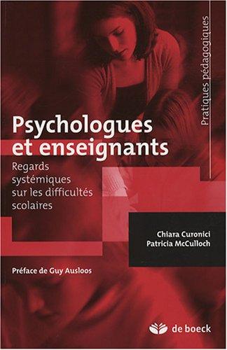 9782804156589: Psychologues et enseignants : Regards systémiques sur les difficultés scolaires