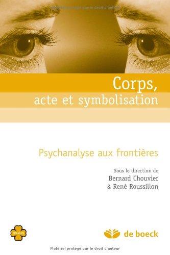 9782804156701: Corps, acte et symbolisation (Oxalis)