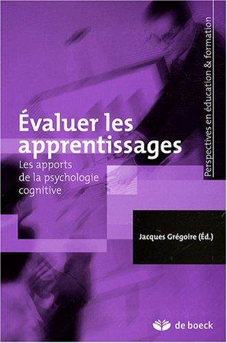 9782804157173: Evaluer les apprentissages : Les apports de la psychologie cognitive
