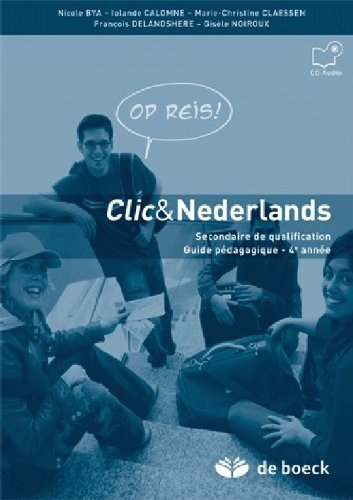 """9782804157432: """"clic & nederland t.4 ; samen ! ; secondaire de qualification ; guide pedagogique secondaire de qualification"""""""