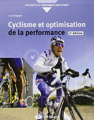 CYCLISME ET OPTIMISATION DE LA PERFORMAN: GRAPPE 2E ED 2009